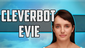 Cleverbot Evie. Eviebot.