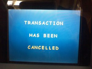 "A screen with the text: ""Transaction has been cancelled"". Een scherm met de tekst: ""Transactie geannuleerd""."