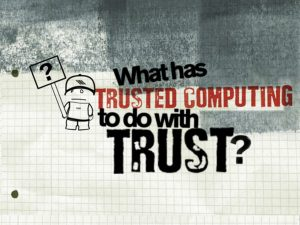 What has trusted computing to do with trust?