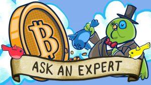 Ask an Bitcoin expert.