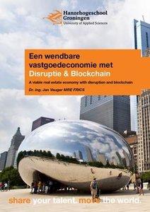 Jan Veuger: Een wendbare vastgoedeconomie met disruptie en blockchain